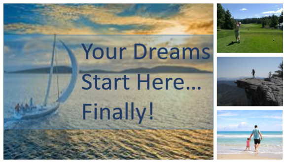 Your Dreams Start Here